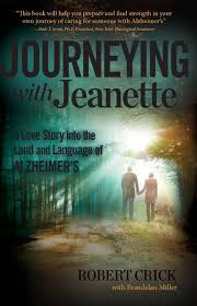Journeying with Jeanette: A Love Story into the Land and Language ...