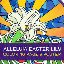 Alleluia Easter Lily Coloring Page Poster Illustrated Childrens