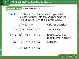 example 4 complex roots x 2 13 6xoriginal equation check to check complex solutions