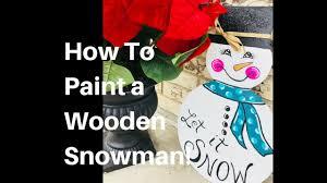how to paint a snowman wooden door hanger texas art and soul