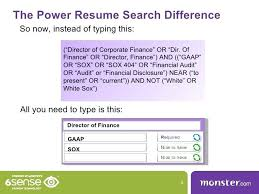 search resumes on monster monster resume search monster power resume search  finds your best candidates 5
