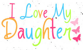 I Love My Daughters Quotes i love my daughter quotes stills 98