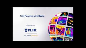 Flir Raven Design Tool Recorded Webinar Raven Site Planning Tool Flir Systems