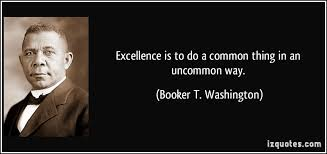 Booker T Washington Quotes Beauteous Booker T Washington Quote Excellence Quotes