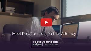Ross Johnson, Put an Experienced Team on Your Side - Odegaard Kovacich  Snipes - Montana Trial Lawyers