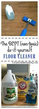 Homemade Kitchen Floor Cleaner 17 Best Ideas About Homemade Floor Cleaners On Pinterest Diy