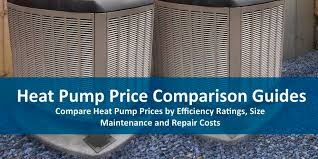 heat pump replacement cost.  Cost Compare Heat Pump Unit Prices Throughout Heat Pump Replacement Cost E