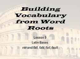 Building Vocabulary from Word Roots Lesson 9 Latin Bases ver and ...