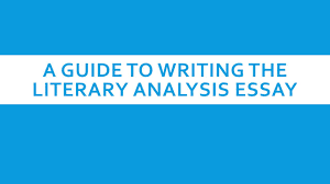 a guide to writing the literary analysis essay introduction the  1 a guide to writing the literary analysis essay