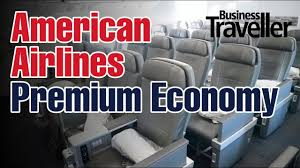 American Airlines Premium Economy Selecting The Best Seats Business Traveller