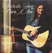Rebekah Long - Here I Am (2016, CD) | Discogs