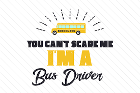 Yawd provides for you free bus svg cliparts. You Can T Scare Me I M A Bus Driver Svg Cut File By Creative Fabrica Crafts Creative Fabrica