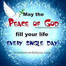 Christian Quote Of The Day Cool May The Peace Of God Fill You Every Single Day Christian Quotes