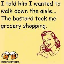 I told him I wanted to walk down the aisle - funny ecard   Funny ... via Relatably.com