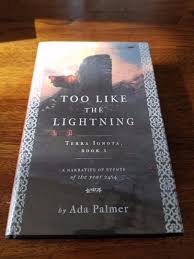 Ada Palmer - Too Like the Lightning - UK First Edition - Signed, Limited |  #1883601638