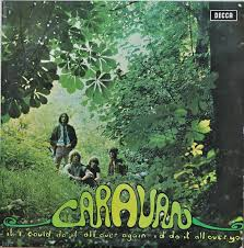 <b>Caravan</b> - <b>If I</b> Could Do It All Over Again, I'd Do It All Over You