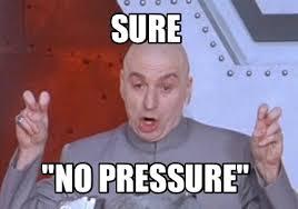 Image result for pressure meme funny