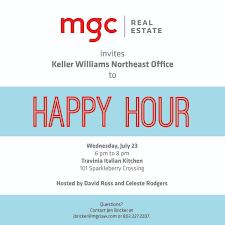 keller williams northeast office happy hour mgc real estate mgc mgc s real estate group invites keller williams northeast office for happy hour