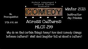 cool classes faculty of arts mlcs 299 comedy across cultures