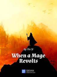 cover image of when a mage revolts 3