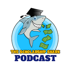 The Scholarship Shark Podcast | College Admissions & Financial Aid