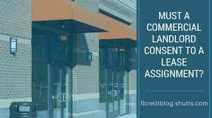 must a commercial landlord consent to a