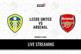 Premier League 2020-21 Leeds United vs Arsenal LIVE Streaming: When and  Where to Watch Online, TV Telecast, Team News