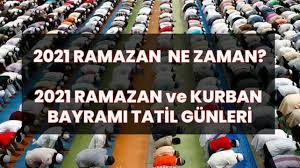 2021 Ramazan ve Kurban Bayramı tatili kaç gün olacak? Bayram tarihleri ne  zaman?