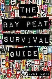 The Ray Peat Survival Guide Understanding Using And Realistically Applying The Dietary Ideas Of Dr Ray Peat By Joey Lott 2014 Paperback