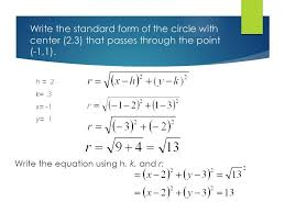write the standard form of the circle with center 2 3 that p