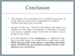revisions and formatting and more  working towards the final draft    conclusion the purpose of a conclusion is to conclude your essay in a way that lets
