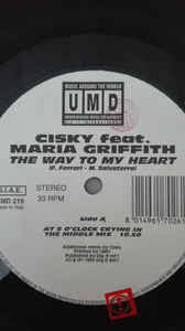 Cisky Feat. Maria Griffith - The Way To My Heart (1995, Vinyl) | Discogs