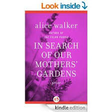 effective essay tips about in search of our mothers gardens munity essays alice walker