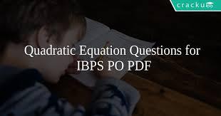 quadratic equation questions for ibps