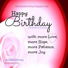 Beautiful Quotes Of Birthday Best Of Have A Nice Birthday With Love Christian Card Christian Birthday