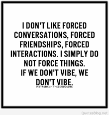Friendships Quotes Delectable Forced Friendships Quote