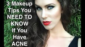 3 makeup tips you need to know if you have acne candra bankson makeup tips