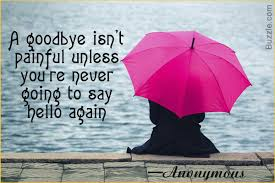 If These Goodbye Quotes Dont Get You Emotional Nothing Will