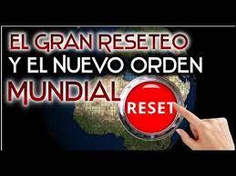 EL GRAN RESETEO Económico Y EL NUEVO ORDEN MUNDIAL🌏🌏 - YouTube