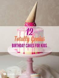 12 Totally Genius Birthday Cakes For Kids Xo Katie Rosario