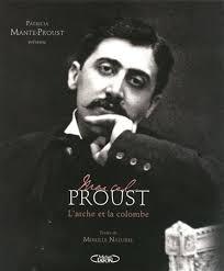 Marcel Proust : l'arche et la colombe - PATRICIA MANTE-PROUST. Agrandir - 1299014-gf