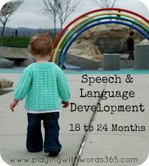 26 Month Old Milestones Chart Your Childs Speech And Language 18 24 Months Playing