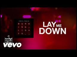 Lay Me Down Chords Lyrics Chris Tomlin Weareworship