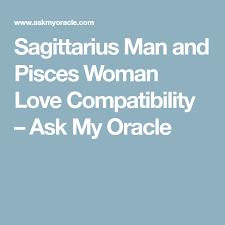 Pisces Woman And Sagittarius Man Compatibility Chart Sagittarius Man And Pisces Woman Love Compatibility Pisces