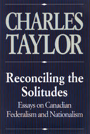 reconciling the solitudes essays on canadian federalism and reconciling the solitudes essays on canadian federalism and nationalism charles taylor 9780773511101 com books