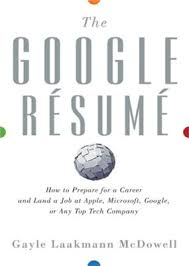 Mcdowell Gayle L The Google Resume How To Prepare For A Career And