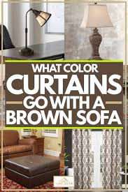 what color curtains go with a brown