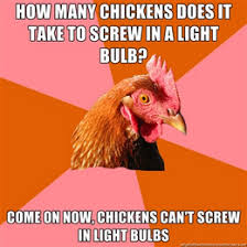 Create your own Anti-Joke Chicken Meme via Relatably.com