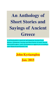 Anthology Of Ancient Greek Sayings Impressive Sayings Of A Philosopher