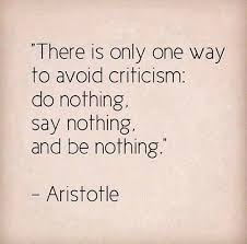 How To Avoid Criticism Image Quotes Know Your Meme Gorgeous Criticism Quotes
